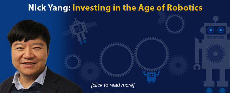 Nick Yang: Investing in the Age of Robotics
